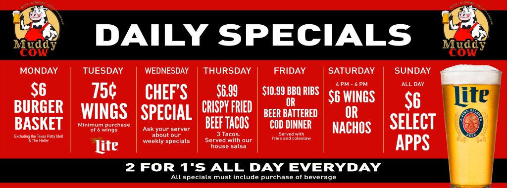 MUDDY COW OPH 3x8 daily specials